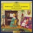 Schumann: Kinderszenen / Carnaval / Kreisleriana