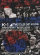 K-1 World Gp 2006 In Amsterdam/Seoul