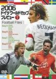 2006german German World Cup Preview Vol.1 Football Files