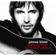 Chasing Time: The Bedlam Sessions James Blunt