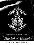 Kirito Tour 2005 `the Fef Of Hameln`live & Document