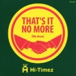 That`s It No More (We Show)