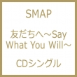 �F������- Say What You Will