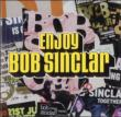 Enjoy Bob Sinclar <lp2>