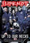 Up To Our Necks (Unauthorized)