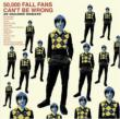 50000 Fall Fans Can't Be Wrong- 39 Golden Greats