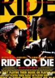 ���C�h �I�A �_�C Ride Or Die