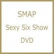 Sexy Six Show