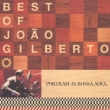 Best Of Joao Gilberto Portrait Inbossa Nova