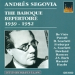 Segovia: Baroque Recordings 1939-52