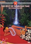 The Best Of Hawaiian Time Vol.3 Kauai Island