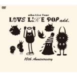 Love Like Pop Add.: 10th Anniversary
