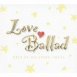 Love Ballad Best Of Relaxing Orgel