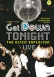 Get Down Tonight: Disco Explosion Live