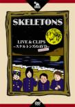 Live&Clips-Skeletons No Avd-