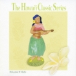 The Hawai`i Classic Series Volume 2 Hula