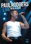 Live In Glasgow 2006 Paul Rodgers