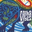 Aloha Vibes Hawaiian Reggae Style