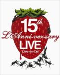 15th L'anniversary Live