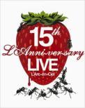 15th L' anniversary Live