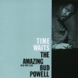 The Amazing Bud Powell Volume Four -Time Waits