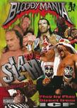 Bloodymania: Slam Tv Episodes 10 Thru 15