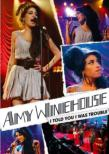 I Told You I Was Trouble: Live In London Amy Winehouse