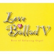 Love Ballad 5 Best Of Relaxing  Orgel