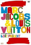 Marc Jacobs & Louis Vuitton