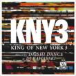King Of New York 3 Mixed By Daishi Dance & Dj Kawasaki