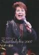 55th Anniversary Super Lady Live 2007