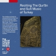 Reciting The Qur`an And Sufi Music Of Turkey