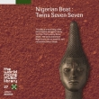 Nigerian Beat : Twins Seven Seven