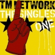 Tm Network The Singles 1 TM NETWORK