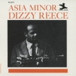 ASIA MINOR Dizzy Reece