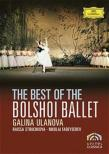 The Best of Bolshoi Ballet : Directed by Czinner, Ulanova, Struchkova, Fadeyechev
