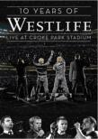 10 Years Of Westlife Live At Croke Park Stadium