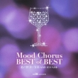 Mood Chorus Best Of Best