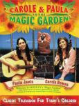 Carole & Paula In The Magic Garden