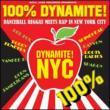 100% Dynamite Nyc: Dancehall Reggae Meets Rap In N.y.c.: Vol.2