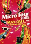 Tour 2008 Max Out Documentary