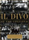 At The Coliseum Il Divo