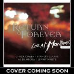 Recorded Live At Montreux Jazz Festival Return To Forever