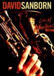 Live At Montreux 1984 David Sanborn