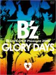 B'z LIVE-GYM Pleasure 2008 -GLORY DAYS- B'z