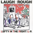 Laugh+rough