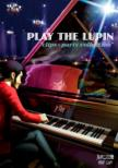 PLAY THE LUPIN �gclips X parts collection�h