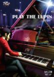 PLAY THE LUPIN �gclips