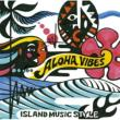 Aloha Vibes Island Music Style