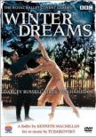 Winter Dreams : Bussell, Mukhamedov, Royal Ballet (1992)